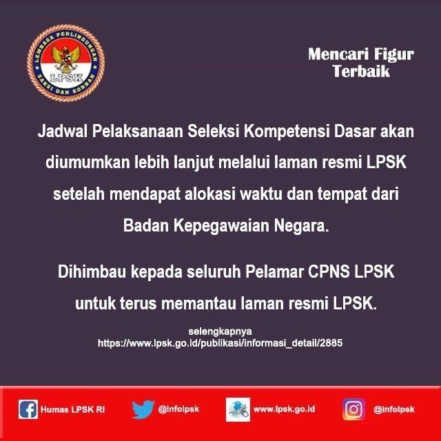 Jadwal dan Lokasi Tes SKD CPNS LPSK 2018 Peserta Lulus Seleksi Administrasi SSCN.