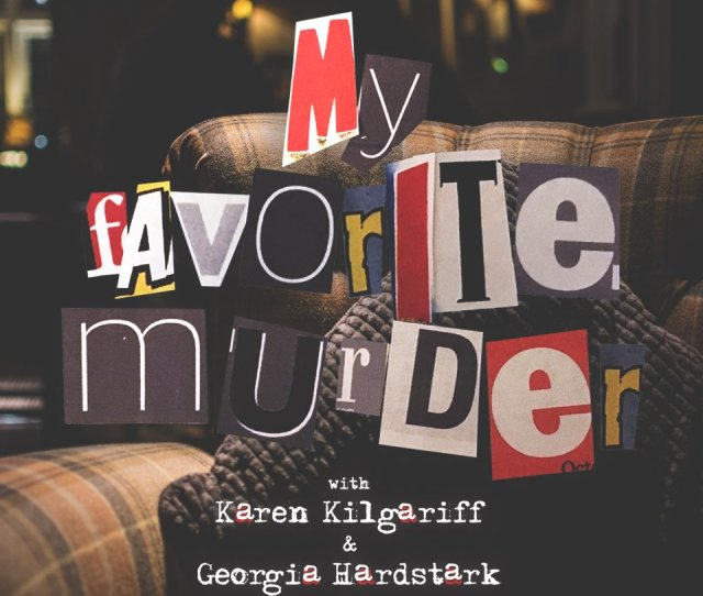 To Discuss His Obsession With True Crime Applepodcasts Com Myfavoritemurder Https Www Stitcher Com Seid Pic Twitter Com Adnzxylohd