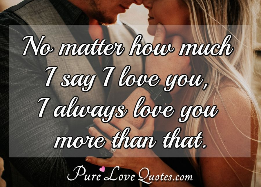 pure love quotes on twitter no matter
