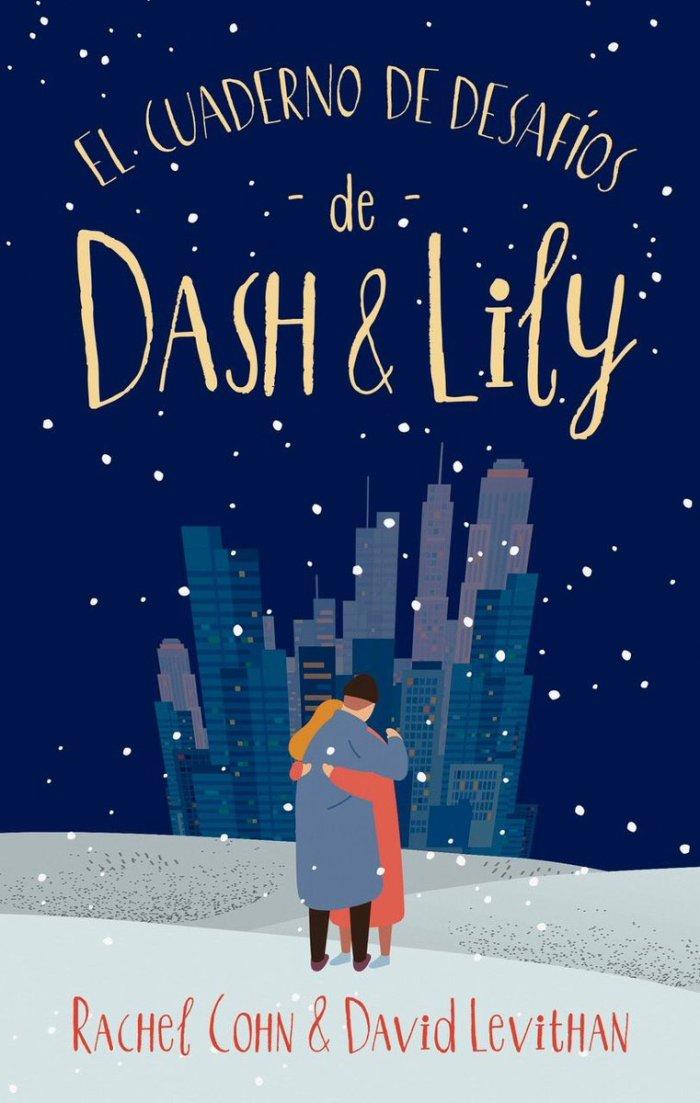 El Cuaderno de Desafios de Dash & Lily de Rachel Cohn