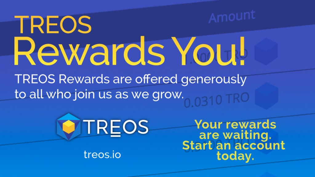 Looking for Bounty Rewards that pay off big time? TREOS rewards all who join us ... 13