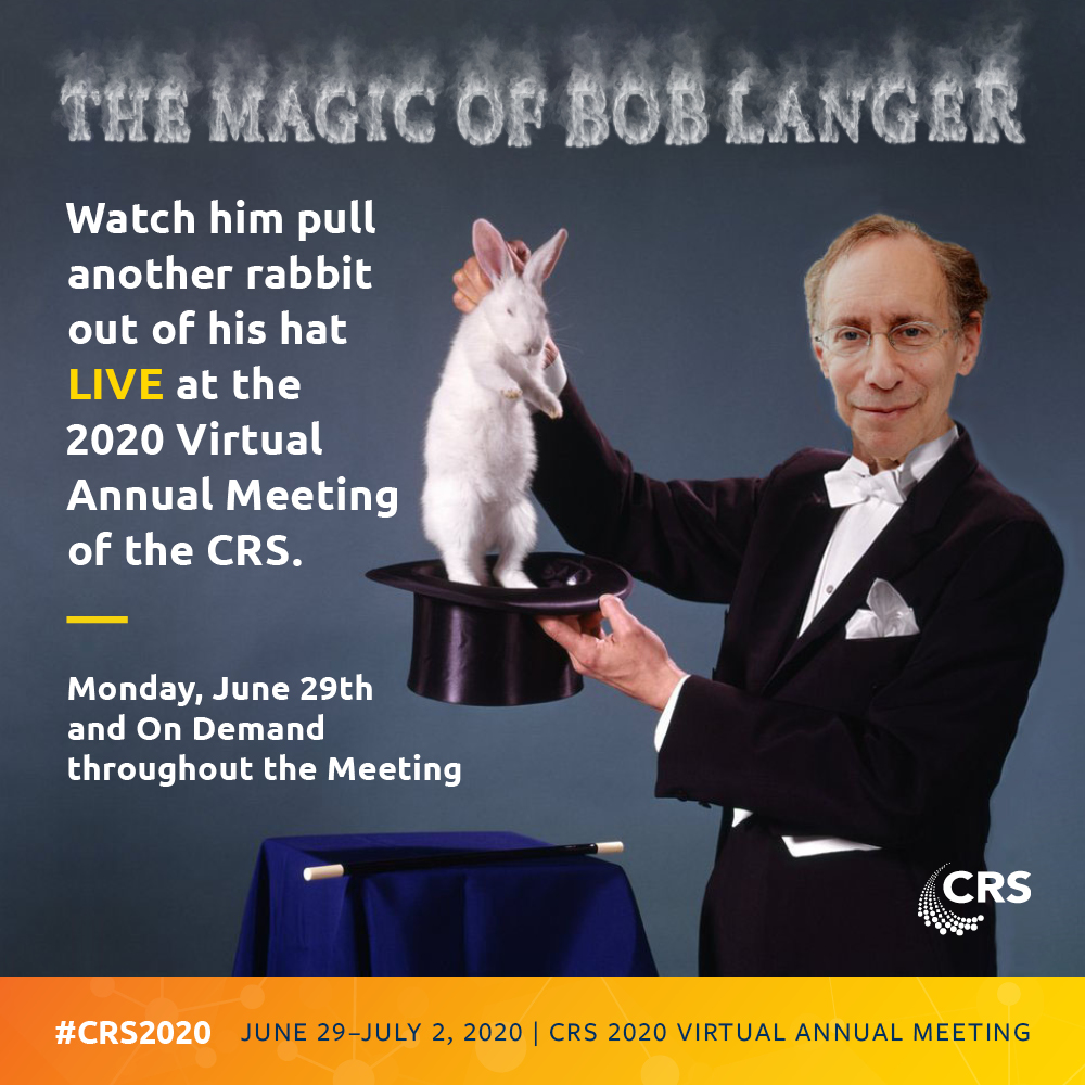 Magic is, no kidding, one of Bob Langer's hobbies. As if he doesn't do enough scientific magic. Register this week & enter to be his magician's assistant. #CRS2020 #abracadabra https://t.co/Nf7aNfVbX4