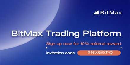 Start Trading $BTC On BitMax   Sign up now for 10% referral reward    ... 10