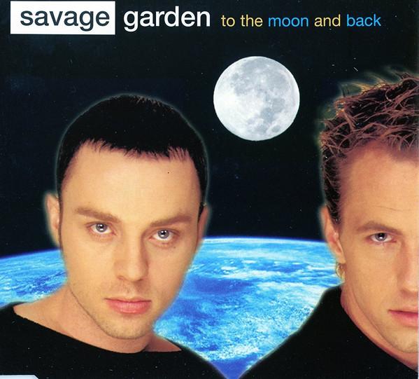 Savage Garden - To The Moon & Back (1996) 歌詞 lyrics《經典老歌線上聽》