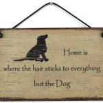 Egbert S Treasures On Twitter Home Is Where The Dog Hair Sticks To Everything But The Dog Sign Here Https T Co Qpr5qvcfnx Pets Gifts Dogs Puppies Cutedogs Giftsfordogowners Petowners Giftsforpetowners Christmasdog Giftideas
