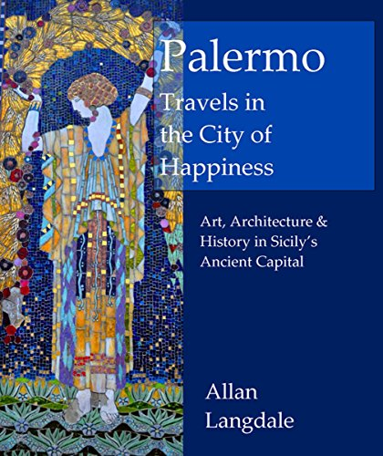 Pdf Download Ebook Palermo Travels In The City Of Happiness Ar