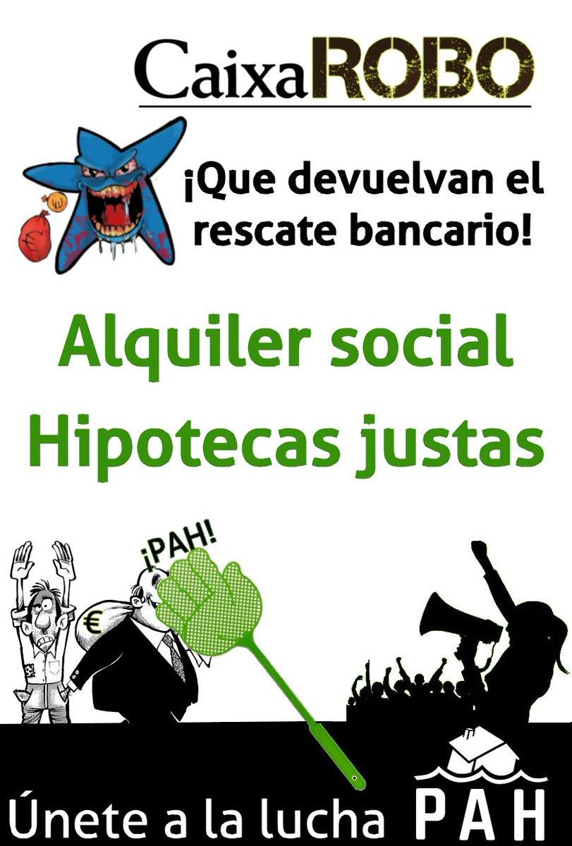 """PAH AlcoSanse on Twitter: """"En @LA_PAH no dejaremos que Bankia le salga  regalada a @caixabank sin contraprestación social por el rescate bancario.  Frente al #CaixaRobo reclamamos: ➡️ Alquileres sociales ➡️ Soluciones sin"""