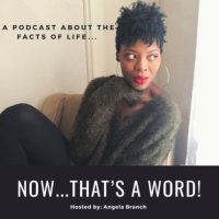 Now...That's a WORD Podcast (@NowThatsaWord )