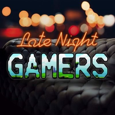 Late Night Gamers (@TheLNGamers) | Twitter