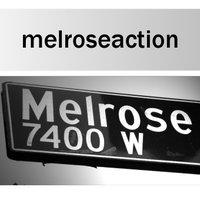 Melrose Action (@melroseaction )