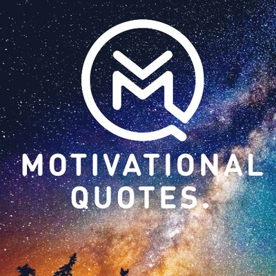Motivational Quotes   Motivation    Twitter Motivational Quotes