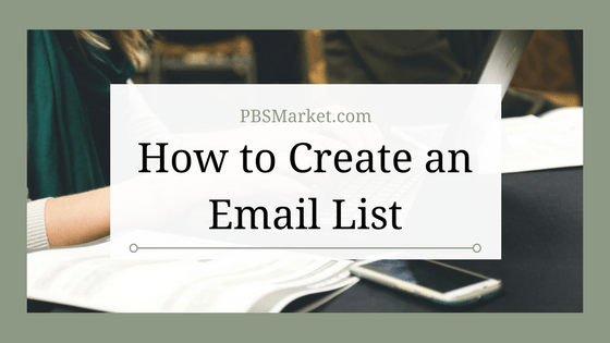 How to Create an Email List – Step by Step Tutorial