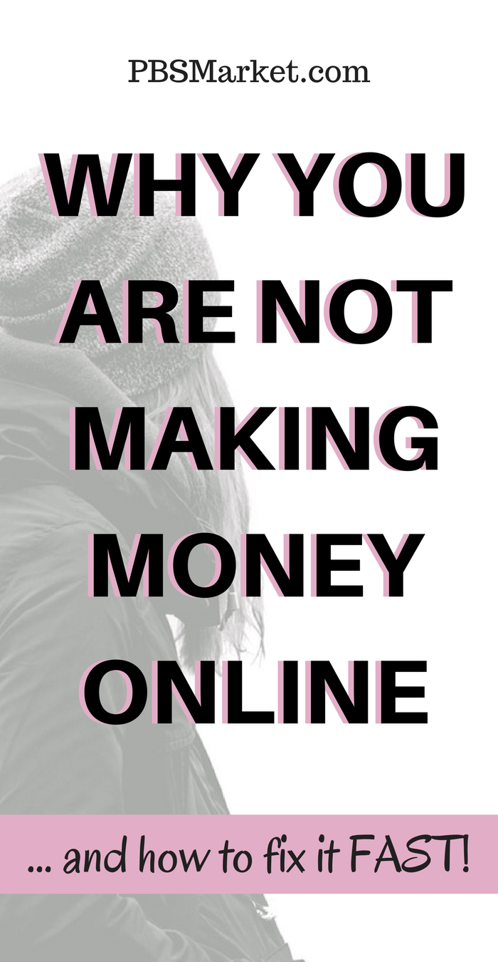 Why You Are Not Making Money Online | Learn the main reasons why you are not making money online and how to fix them fast!
