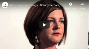 video: women in technology Brandy Semore