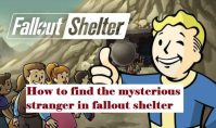 how to find the mysterious stranger in fallout shelter