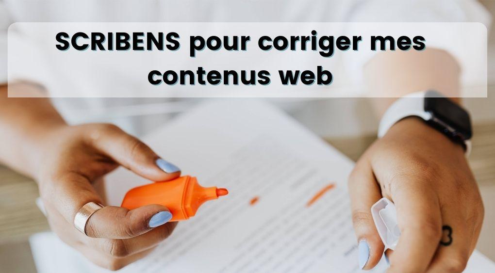 scribens correcteur orthographique en ligne pour corriger mes contenus web