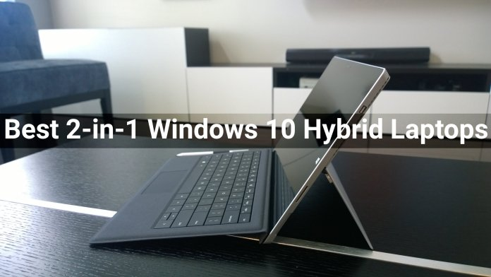 Best 2-in-1 Windows 10 Laptops