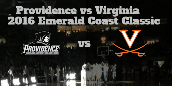 Game Notes & Preview: Providence (4-1, 0-0) vs (7) Virginia (5-0, 0-0) 11/26/16
