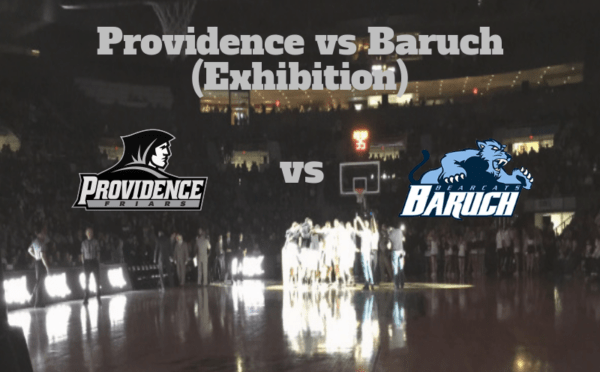 Exhibition Game Notes & Preview: Providence vs Baruch 11/4/17