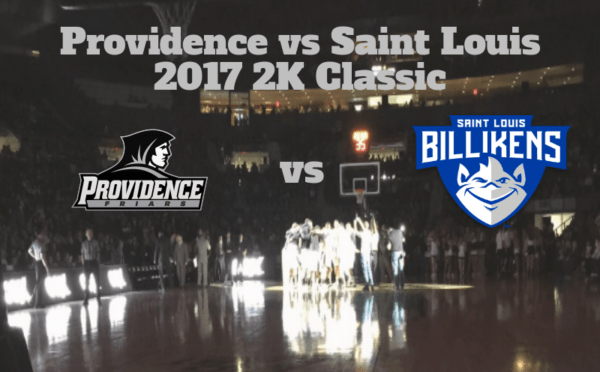 2K Classic Game Notes & Preview: Providence (2-1) vs Saint Louis (3-0)