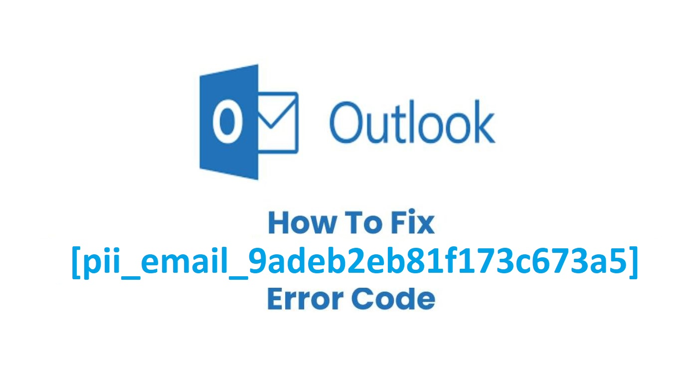 How to Fix Standpoint [pii_email_9adeb2eb81f173c673a5] Mistake Code?