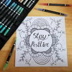 Stay Positive colouring sheet