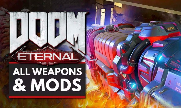DOOM Eternal | All Weapons, Mods & Alternate Fire Modes – Arekkz Gaming