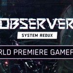 Observer System Redux – First Look at Next-Gen Gameplay (4K 60FPS)