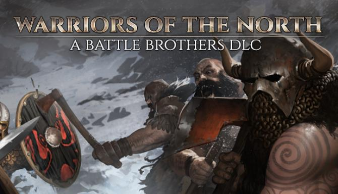 Battle Brothers Warriors of the North Update v1 3 0 25 Free Download