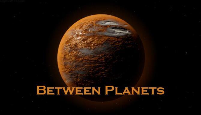 星球之间/Between Planets Free Download