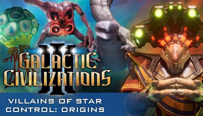 Galactic Civilizations III Villains of Star Control Free Download