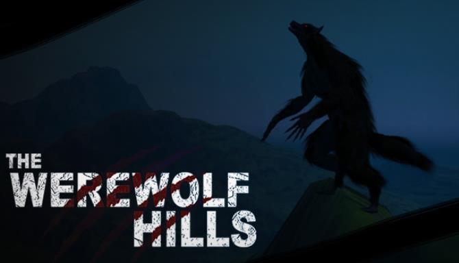 The Werewolf Hills Update v1 2 Free Download