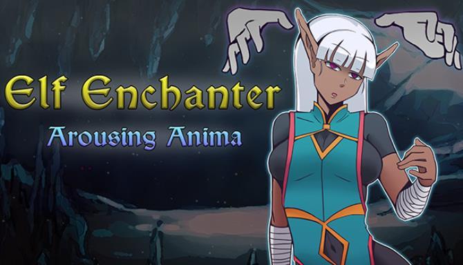 Elf Enchanter: Arousing Anima Free Download