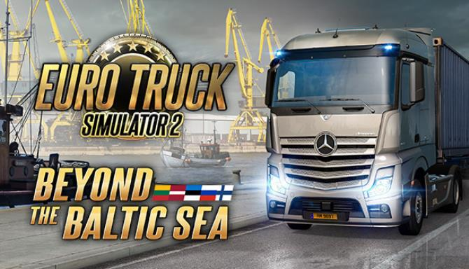 Euro Truck Simulator 2 Beyond the Baltic Sea Update v1 35 1 148 incl DLC Free Download