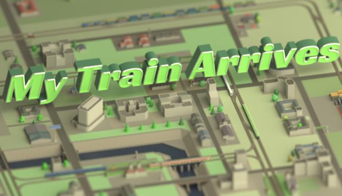 My Train Arrives Free Download