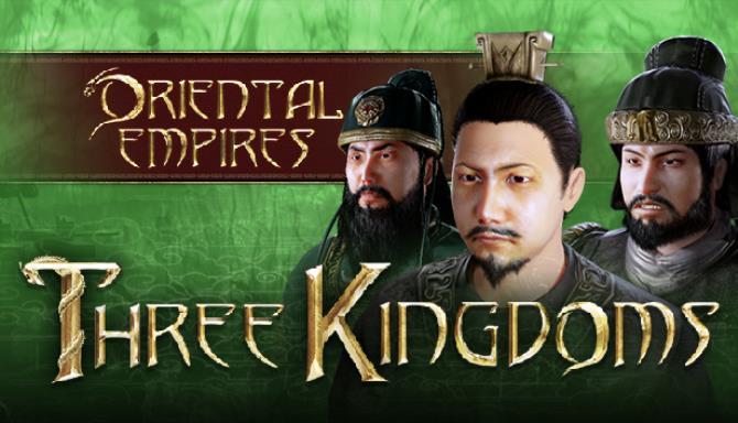 Oriental Empires Three Kingdoms Update v20190913 Free Download