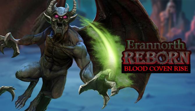 Erannorth Reborn Blood Coven Rise Update v1 042 3 Free Download