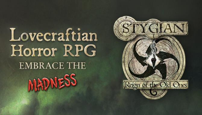 Stygian Reign of the Old Ones Update v1 1 5 Free Download