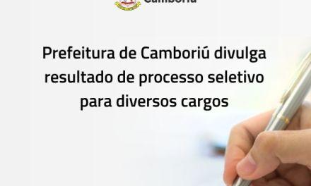 Prefeitura de Camboriú divulga resultado de processo seletivo para diversos cargos