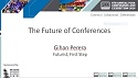 The Future of Conferences