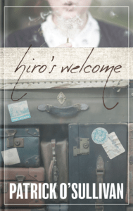 Hiro's Welcome Cover - A World War II Short Story