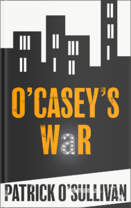 O'Casey's War Cover - A World War II Short Story