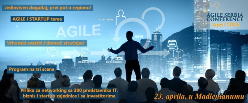Reasons to come to the 1st Agile Serbia Conference