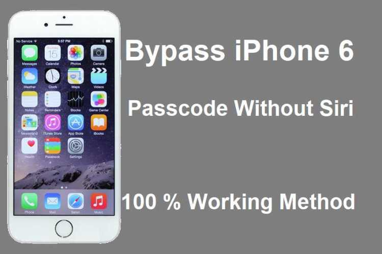 Bypass iPhone 6 Passcode Without Siri