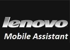 Lenovo Mobile Assistant Free Download For PC Windows