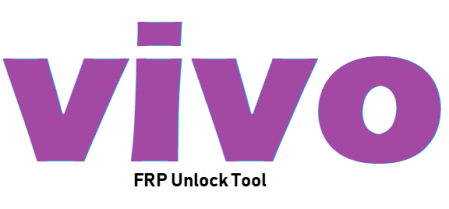 Vivo FRP Tool Free Download Latest Version