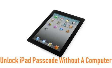 How To Unlock iPad Passcode Without Computer | PC Suite
