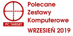 Polecane zestawy komputerowe WRZESIEŃ 2019