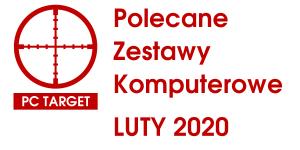 polecane zestawy komputerowe luty 2020
