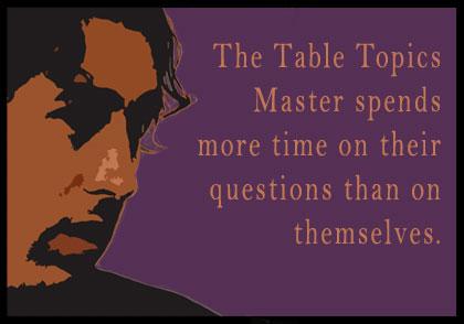 The Table Topics Master Park City Toastmasters Club